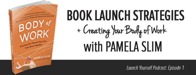 LY Podcast: Ep 1 – Book Launch Strategies with Pamela Slim